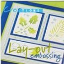 Creations-Lay Out Embossing